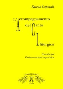 Warholgenova.it L' accompagnamento del canto liturgico. Sussidio per l'improvvisazione organistica Image