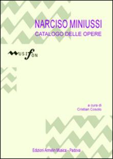 Lpgcsostenible.es Narcisio Miniussi. Catalogo delle opere Image
