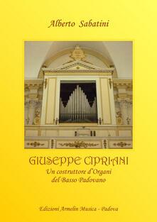 Associazionelabirinto.it Giuseppe Cipriani (1776-1849). Un costruttore d'organi dal basso padovano Image