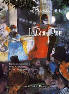 Voluntariadobaleares2014.es Le grand Paris. Impressioni sulla musica e le arti in Francia fra Ottocento e primo Novecento Image