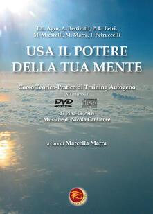 Antondemarirreguera.es Usa il potere della tua mente. Corso teorico-pratico di training autogeno e DVD. Con CD Audio Image