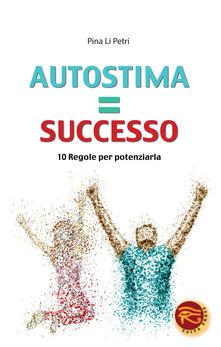 Antondemarirreguera.es Autostima=successo. 10 regole per potenziarla Image