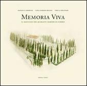 Memoria viva. Il mausoleo dei quaranta martiri di Gubbio