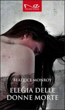Elegia delle donne morte - Beatrice Monroy - copertina