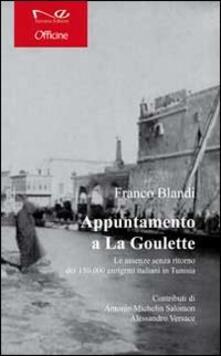 Ristorantezintonio.it Appuntamento a la Goulette. Le assenze senza ritorno dei 150.000 emigrati italiani in Tunisia Image