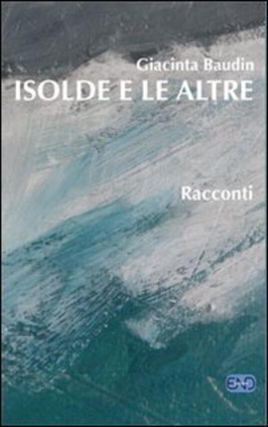 Isolde e le altre - Giacinta Baudin - copertina