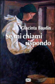 Se mi chiami rispondo - Giacinta Baudin - copertina