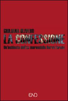 La confessione. Un'indagine dell'ex maresciallo Hervé Farcoz - Giuliana Olivero - copertina