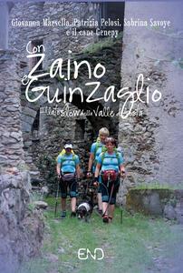 Con zaino e guinzaglio. Il lato slow della Valle d'Aosta - Giovanna Marsella,Patrizia Palosi,Sabrina Savoye - copertina