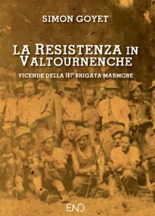 Daddyswing.es La Resistenza in Valtournenche. Vicende della 101ª brigata Marmore Image