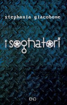 I sognatori - Stephania Giacobone - copertina