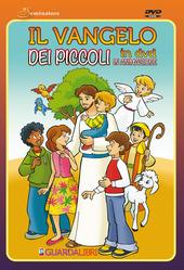 Il Vangelo dei piccoli. Con DVD