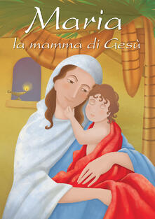 Vastese1902.it Maria, la mamma di Gesù Image