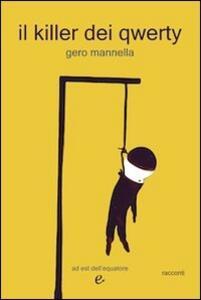 Il killer dei qwerty - Gero Mannella - copertina