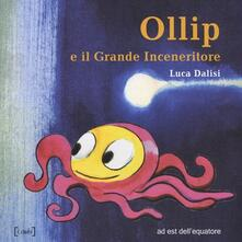 Voluntariadobaleares2014.es Ollip e il grande inceneritore Image