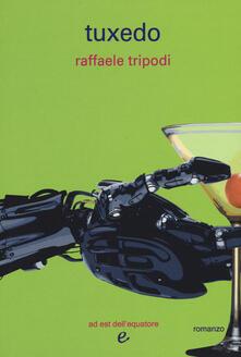 Tuxedo - Raffaele Tripodi - copertina