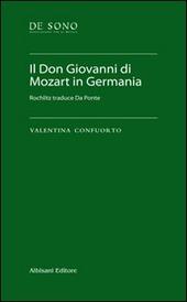Il Don Giovanni di Mozart in Germania. Rochlitz traduce Da Ponte. Con chiave USB
