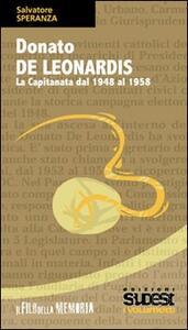 Donato De Leonardis. La Capitanata dal 1948 al 1958