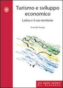Turismo e sviluppo economico. Latina e il suo territorio
