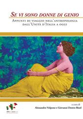 Se vi sono donne di genio. Appunti di viaggio nell'antropologia dall'unita d'Italia a oggi