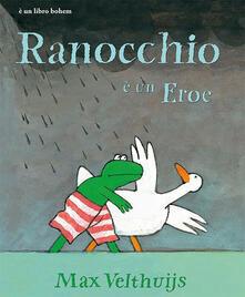 Osteriacasadimare.it Ranocchio è un eroe. Ediz. illustrata Image