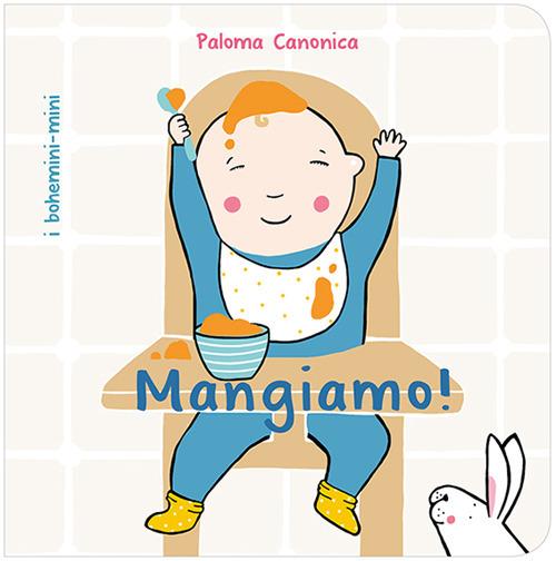 Image of Mangiamo! Ediz. illustrata