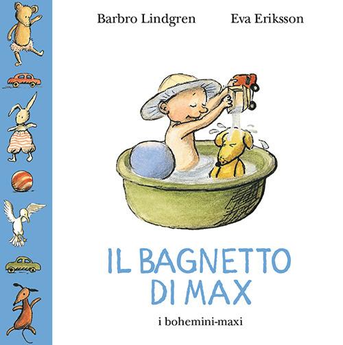 Image of Il bagnetto di Max. Ediz. illustrata