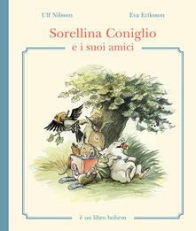 Writersfactory.it Sorellina Coniglio e i suoi amici. Ediz. illustrata Image