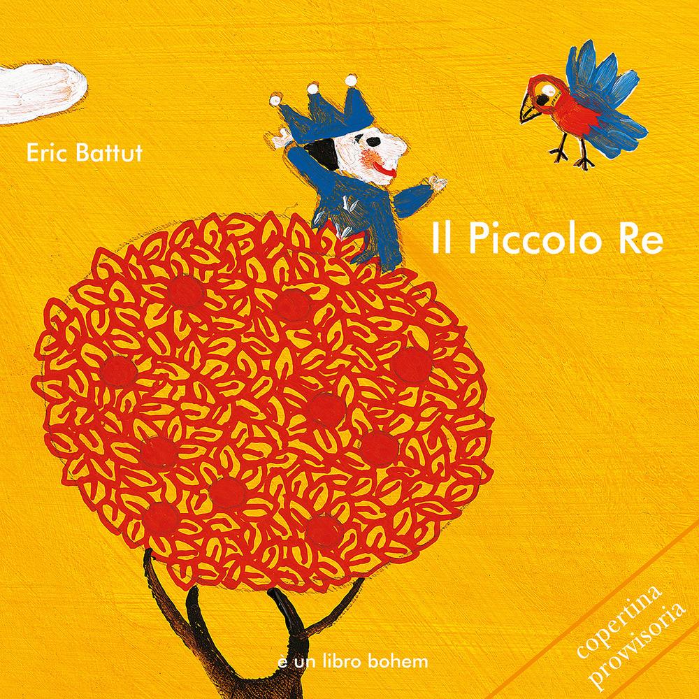 Image of Il piccolo re. Ediz. illustrata