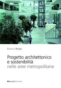 Progetto architettonico e sostenibilità nelle aree metropolitane