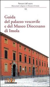 Guida del palazzo vescovile e del Museo Diocesano di Imola