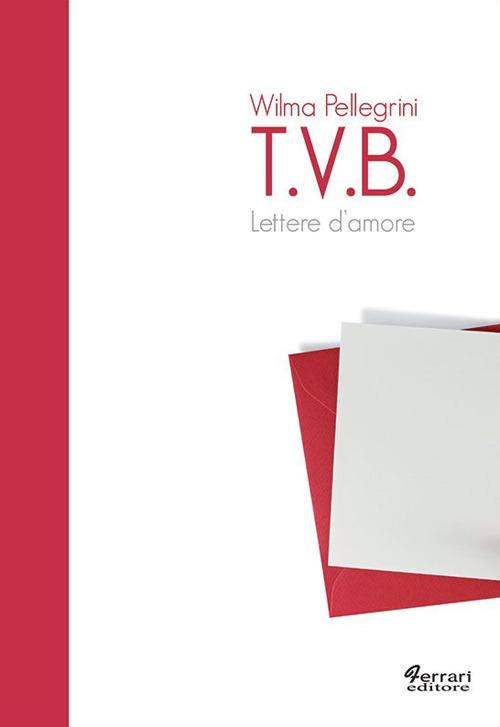 T.V.B. Lettere d'amore