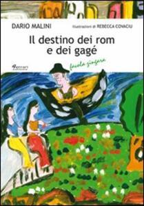 Il destino dei rom e dei gagé