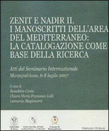 Zenit e Nadir II. I manoscritti dell'area del Mediterraneo: la catalogazione come base della ricerca