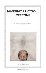 Massimo Luccioli. Disegni