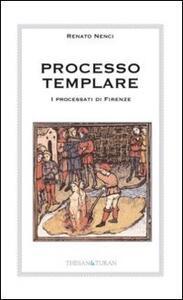 Processo templari. I processati di Firenze