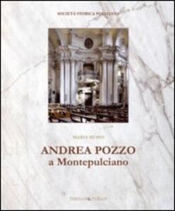 Andrea Pozzo a Montepulciano
