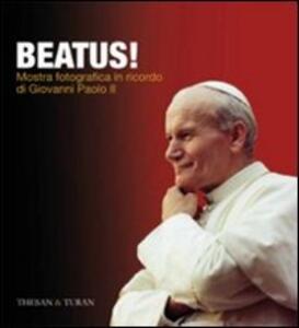 Beatus! Mostra fotografica in ricordo di Giovanni Paolo II