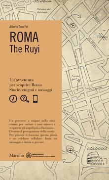 Roma. The Ruyi - Alberto Toso Fei - copertina