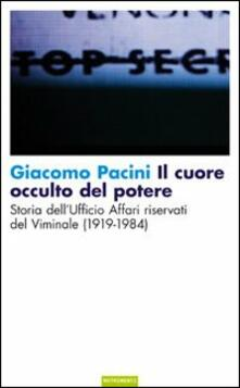 Il cuore occulto del potere. Storia dellufficio affari riservati del Viminale (1919-1984).pdf
