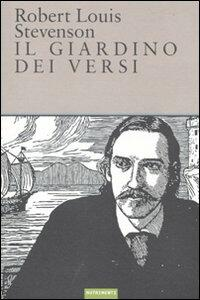 Il giardino dei versi. Ediz. italiana e inglese - Robert Louis Stevenson - copertina