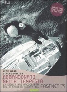 Abbandonati nella tempesta. La storia mai raccontata della tragica regata del Fastnet 79.pdf