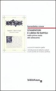 Stampatori e librai in Napoli nella prima metà del Settecento