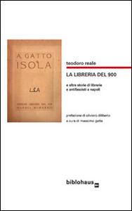 La libreria del '900 e altre storie di librerie e antifascisti a Napoli