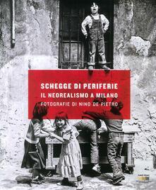Capturtokyoedition.it Schegge di periferie. Il neorealismo a Milano. Fotografie di Nino De Pietro Image
