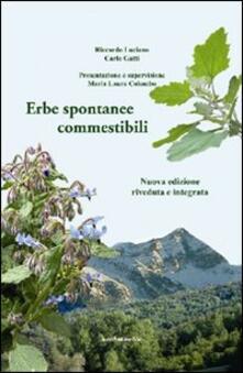 Erbe spontanee commestibili - Riccardo Luciano,Carlo Gatti - copertina