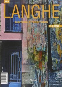 Langhe. Cultura e territorio. Vol. 3
