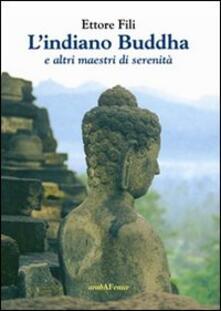 Voluntariadobaleares2014.es L' indiano Buddha. E altri maestri di serenità Image