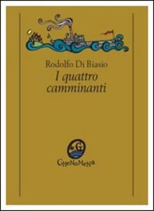 I quattro camminanti. Stampa d'epoca - Rodolfo Di Biasio - copertina