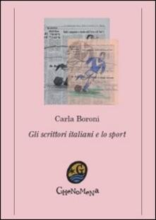Gli scrittori italiani e lo sport - Carla Boroni - copertina